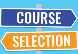 Course Selection Now Open